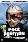 La locandina di Pole Position - I guerrieri della formula uno