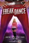 La locandina di Freak Dance