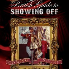 The british guide to showing off, la locandina del film