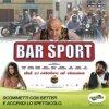 Bar Sport al cinema insieme a Better Lottomatica