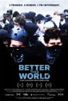 Better This World: la locandina del film