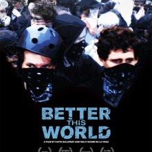 Better This World: la locandina del film