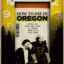 How to die in Oregon, la locandina del film di Peter Richardson