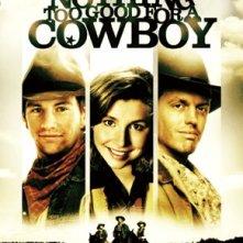 Nothing Too Good for a Cowboy: la locandina del film