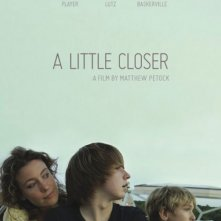 A little closer: la locandina del film