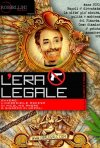 L'era legale: la locandina del film