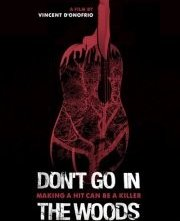 Don't Go in the Woods: la locandina del film