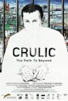 Crulic - The Path to Beyond: la locandina del film