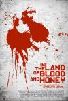 In the Land of Blood and Honey: la locandina del film