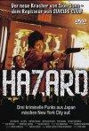 Hazard: la locandina del film