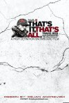 That's It, That's All.: la locandina del film