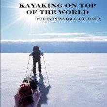 Kayaking on the Top of the World: la locandina del film