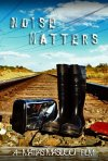 Noise Matters: la locandina del film