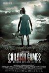 Childish games: la locandina internazionale del film