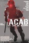 A.C.A.B.: la locandina del film
