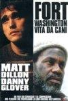 Fort Washington - Vita da cani: la locandina del film
