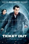 Ticket Out: la locandina del film