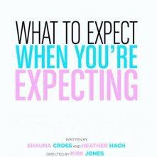 What to Expect When You're Expecting: la prima locandina del film
