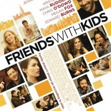 Friends With Kids: ecco la locandina