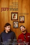 Jeff Who Lives at Home: la locandina del film
