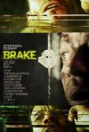 Brake: la locandina del film