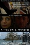 After Fall, Winter: la locandina del film