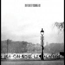 Ici on noie les Algériens: la locandina del film