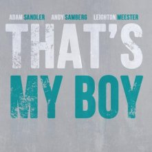 That's My Boy: la locandina del film