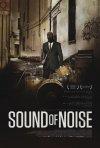 Sound of Noise: ecco la locandina
