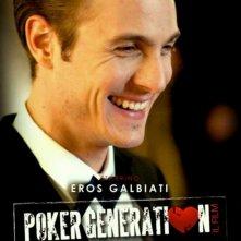 Poker Generation: la locandina del film con Eros Galbiati
