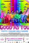 Good as You: la locandina del film