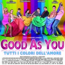 Good as You: la locandina del film