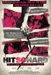 Hit So Hard: la locandina del film