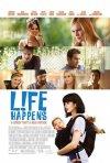 L!fe Happens: la locandina del film
