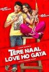 Tere Naal Love Ho Gaya: la locandina del film
