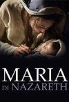 Maria di Nazaret - locandina della fiction Rai