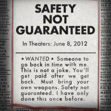 Safety Not Guaranteed: ecco la suggestiva locandina