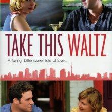 Take This Waltz: ecco la locandina