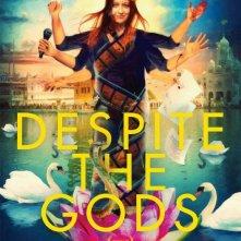 Despite the Gods: la locandina del film