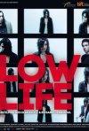 Low Life: la locandina del film