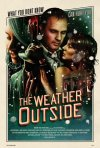 The Weather Outside: la locandina del film