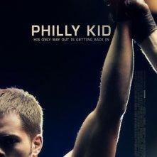 The Philly Kid: la locandina del film