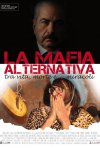 La mafia alternativa, tra vita, morte e... miracoli: la locandina del film