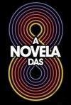 A Novela das 8: la locandina del film
