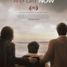 Any Day Now: la locandina del film