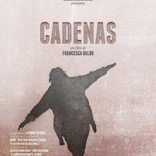 Cadenas: la locandina del film