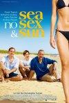 Sea, No Sex and Sun: la locandina del film