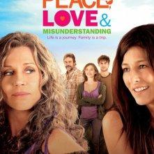 Peace, Love, & Misunderstanding: la locandina del film
