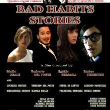 Bad Habits Stories: la locandina del film