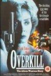 Overkill: The Aileen Wuornos Story: la locandina del film